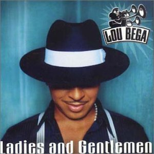Lou Bega - Ladies & Gentlemen