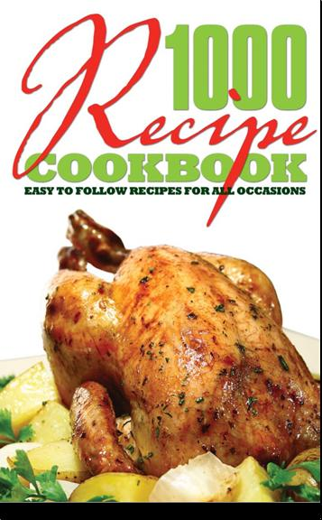share_ebook 1000 Recipe Cookbook Easy to Follow Recipes for All Occasions