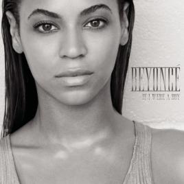 if i were boy歌词_If I Were A Boy(Beyonce个人单曲)_百度百科